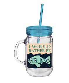 'Rather Be Fishing' 20-Oz. Insulated Jar Tumbler | zulily