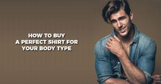 SummaryArticle NameHow to Buy the Perfect Shirt for Your Body TypeAuthor Theunstitchd.com Publisher Name Theunstitchd.com Publisher Logo More