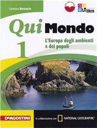 Prezzi e Sconti: Qui #mondo. con e-book. con espansione online. New  ad Euro 17.75 in #De agostini scuola #Libri