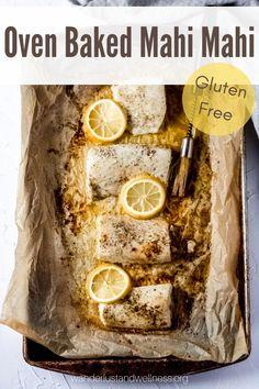 An easy 30 minute gluten-free dinner with this oven baked Mahi Mahi roasted with butter and lemon juice. #glutenfreedinner #glutenfree #mahimahirecipes #mahimahi