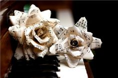 Sheet Music and Book Pages as flowers. That covers both of us lol