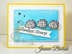 Lookin' Sharp by dajbob - Cards and Paper Crafts at Splitcoaststampers