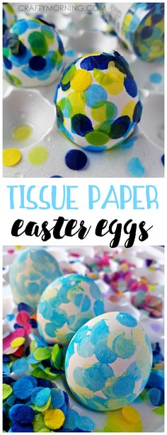 Make confetti tissue paper easter eggs with the kids! Such a fun decorating idea thats unique.