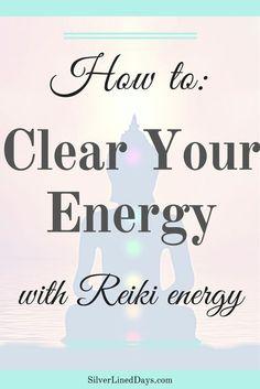 energetic cleanse, energy healing, reiki energy, holistic healing, reiki healing, chakra balancing, balance chakras, clear chakras, metaphysical