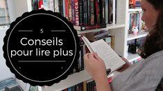 5 Conseils pour lire plus { on passe à 40 livres par mois ??? } - YouTube Bons Plans, Lus, Lectures, Letter Board, Lettering, Tips And Tricks, Tips, Livres, Organization