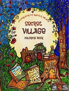 A Coloring Book for Adults and Children - Secret Village: Extra Large Edition - Beautiful Underground Houses, Secret Cottages and Garden Hiding Places (The Most Beautiful Coloring Books) (Volume 1) by Sarah Janisse Brown http://www.amazon.com/dp/152299985X/ref=cm_sw_r_pi_dp_ej3Uwb1C1A4H7