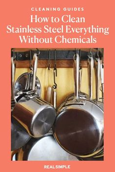 How to Clean Stainless Steel Everything—From Pans to Appliances—Without Chemicals   Learn how to remove greasy fingerprints and stuck-on grime from cooking with our stainless steel cleaning guide. Follow the steps below to get your stainless steel shiny and have it live up to its name. #cleaningtips #cleanhouse #realsimple #stepbystepcleaning #cleaninghacks #cleaningguide Laundry Hacks, Tidy Up, Fingerprints, Real Simple, Clean House, Cleaning Hacks, Everything, Appliances, Stainless Steel