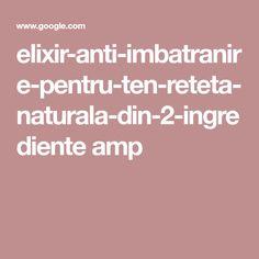 elixir-anti-imbatranire-pentru-ten-reteta-naturala-din-2-ingrediente amp