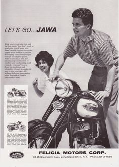 Let's go... Jawa Retro Advertising, Vintage Advertisements, Vintage Ads, Vintage Posters, Jawa 350, Motorcycle Posters, Vintage India, Unbelievable Facts, Vintage Romance