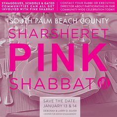 South Palm Beach County Friends! Boca Pink Shabbat is coming up next weekend! Please contact your synagogue to learn how to participate and help Sharsheret raise awareness about breast cancer!
