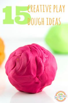 15 Ideas for Fun with Playdough