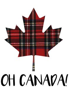 Oh Canada! #Canada #CanadaLovers #CanadianPride #CanadaMaple #OhCanada I Am Canadian, Canadian Maple, Canada Day Images, Canada Day Shirts, Quilts Canada, Canada Tattoo, All About Canada, Red Flannel, Plaid