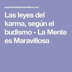 Las leyes del karma, según el budismo - La Mente es Maravillosa