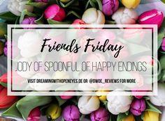 Friends Friday Interview: Jody of Spoonful of Happy Endings