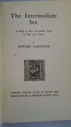 The Intermediate Sex Edward Carpenter 1921 Gay Lesbian Homosexual Activism VTG