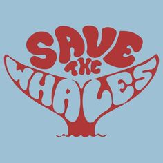 Save the Whales Save Our Earth, Save The Planet, Wall Collage, Wall Art, 5 Rs, Save The Whales, Picture Wall, Aesthetic Wallpapers, Typography
