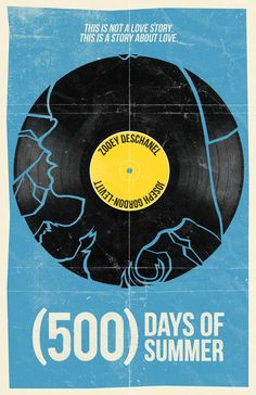500 Days of Summer - movie poster - William Henry Minimal Movie Posters, Minimal Poster, Cool Posters, Film Posters, 500 Days Of Summer, 8k Tv, Summer Poster, Alternative Movie Posters, Cultura Pop