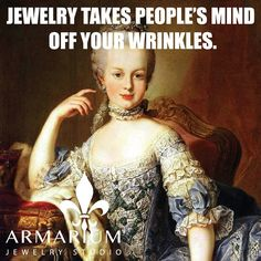 Jewelry takes people's mind off your wrinkles. #armarium #jewelry #craftmanship #gold #quality #handcrafted #dubai #store https://instagram.com/p/zhXhWIobuh