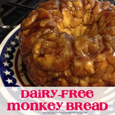 Dairy-free Monkey Bread - Joy Comes in the Morning