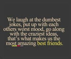 Best friend quotes and sayings, friendship is one of the most beautiful thing in life, so we share the best friendship quotes for you! Bff Quotes, Cute Quotes, Great Quotes, Quotes To Live By, Funny Quotes, Inspirational Quotes, Motivational, Amazing Quotes, Laugh Quotes