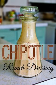 in search of the perfect chipotle dressing | anna's bananas