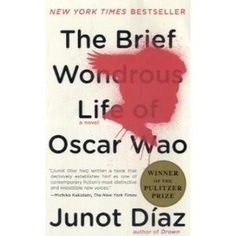 The Brief and Wonderous Life of Oscar Wao by Junot Diaz...such a fabulous way with words! Rockin' the ghetto slang mixed with a GRE word punch