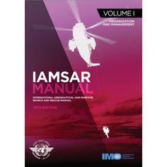 Availability: http://130.157.138.11/record=b3790342~S13 IAMSAR manual : international aeronautical and maritime search and rescue manual. Volume I, Organization and management. Imprint London : International Maritime Organization ; Montreal : International Civil Aviation Organization, 2013.