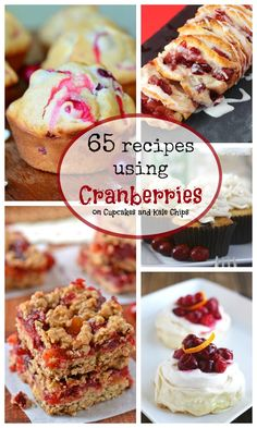 65 Recipes Using Cranberries - from cakes, pies, and cookies to breads, muffins and sauce, the best cranberry recipes on the web! | cupcakesandkalechips.com