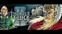 Thunderstruck II To Asgard and beyond  Thor, the mighty hammer-wielding Norse god of thunder and lightning, is joined on the reels by his father Odin, brother Loki, and one of the beautiful valkyries. Together they guard a host of exciting features and generous rewards in The Great Hall of Spins, which records the player's progress to ensure that previously unlocked features can be resumed in new play sessions. Sequel to one of our most successful games of all time .