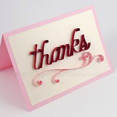 """Quilling """"thanks"""" pattern"""