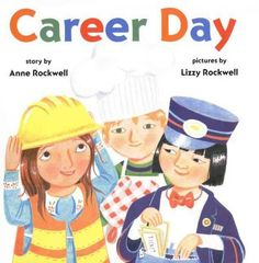 """Career Day"" by Anne Rockwell"