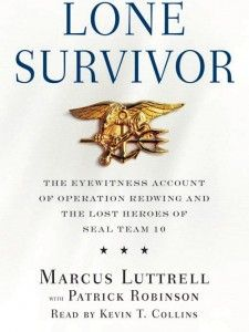 lone survivor. this is an absolute must read. and if you feel no emotion, if there are no tears ... well then you have no soul.