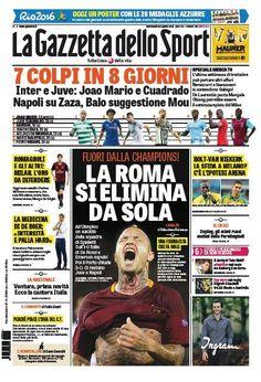 Rassegna stampa Italia: tracollo Roma, Juve e Napoli botti di mercato - http://www.maidirecalcio.com/2016/08/24/rassegna-stampa-italia-tracollo-roma-juve-napoli-mercato.html