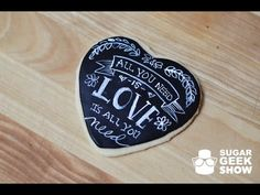 All you need is love chalkboard cookie - YouTube