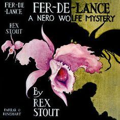 """The first-edition dust jacket. A painting of a voluptuous pink orchid casts an ominous black shadow on a gold background. The torso and head of a large seated man is in silhouette. Hand-lettered type identifies the book as """"Fer-de-Lance, A Nero Wolfe Mystery by Rex Stout."""""""