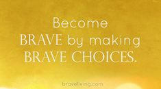brave living - brave girls club - how to be brave I Am Enough, Brave Girl, Girls Club, Letting Go, Self, Let It Be, Words, Motivational, Life