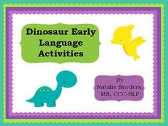 Dinosaur Early Language Activities for Speech Language Therapy