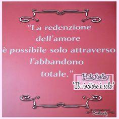 """La redenzione dell'amore è possibile solo attraverso l'abbandono totale. Paulo Coelho """"Il vincitore è solo""""  #book #books #quotes #quote #blog #blogger #booklosophy #read #readers #libro #libri #leggere #lettore #cosedalettori #amoleggere"""