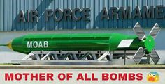 U.S. Drops Mother of All Bombs on ISIS Tunnels in Afghanistan - Approx Weight 1000 KGS The Massive Ordnance Air Blast bomb was dropped on a cave complex believed to be used by Islamic State very close to the border with Pakistan. The United States dropped a massive GBU-43 bomb the largest non-nuclear bomb it has ever used in combat in eastern Afghanistan on Thursday against a series of caves used by Islamic State militants the military said. It was the first time the United States has used…