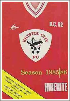 Bristol City 3 Newport Co 1 in March 1985 at Ashton Gate. The programme cover #Div3