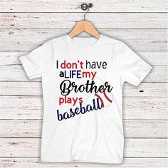 Baseball SVG, My brother plays baseball SVG, Digital Download, Eps, Svg, Jpg, Png