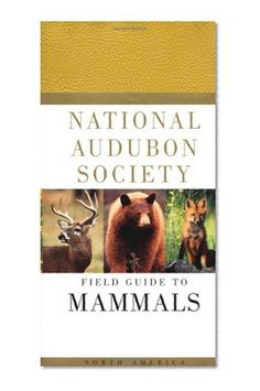 Bestseller Books Online National Audubon Society Field Guide to North American Mammals: (Revised and Expanded) (National Audubon Society Field Guides) NATIONAL AUDUBON SOCIETY $13.48  - http://www.ebooknetworking.net/books_detail-0679446311.html