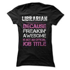 Awesome Librarian Shirt T-Shirt Hoodie Sweatshirts euo. Check price ==► http://graphictshirts.xyz/?p=104338