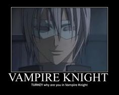 vampire knight funny | Vampire Knight motivational poster by ROckingpanda256