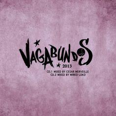 Cesar Merveille & Mirko Loko Vagabundos 2013 Volume ll (w)