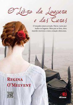 O livro da Loucura e das Curas - Regina O' Melveny