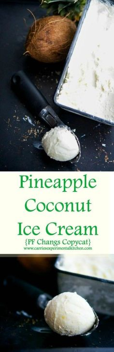 Pineapple Coconut Ice Cream {PF Changs Copycat} | http://CarriesExperimentalKitchen.com Enjoy this PF Changs copycat recipe for Pineapple Coconut Ice Cream at home. It's so cool and refreshing!