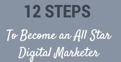 12 Steps to Take Your Digital Marketing Career to the Next Level