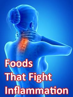 Foods that cause and foods that fight inflammation