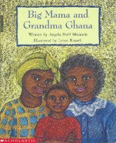 Big mama and Grandma Ghana by Angela Shelf Medearis,http://www.amazon.com